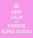 KEEP CALM AND FORGIVE ELENA GOGOU - Personalised Tea Towel: Premium