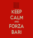 KEEP CALM AND FORZA BARI - Personalised Tea Towel: Premium