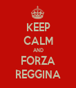 KEEP CALM AND FORZA REGGINA - Personalised Tea Towel: Premium