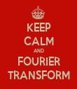 KEEP CALM AND FOURIER TRANSFORM - Personalised Tea Towel: Premium