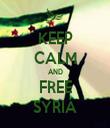 KEEP CALM AND FREE SYRIA - Personalised Tea Towel: Premium