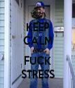 KEEP CALM AND FUCK STRESS - Personalised Tea Towel: Premium