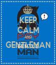 KEEP CALM AND GENTLEMAN  - Personalised Tea Towel: Premium