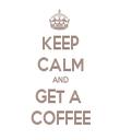 KEEP CALM AND GET A  COFFEE - Personalised Tea Towel: Premium