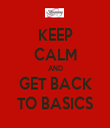 KEEP CALM AND GET BACK TO BASICS - Personalised Tea Towel: Premium