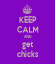 KEEP CALM AND  get  chicks - Personalised Tea Towel: Premium