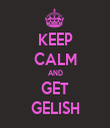 KEEP CALM AND GET GELISH - Personalised Tea Towel: Premium
