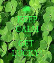 KEEP CALM AND GET  LUCKY! - Personalised Tea Towel: Premium