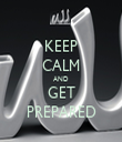 KEEP CALM AND GET PREPARED - Personalised Tea Towel: Premium