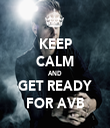 KEEP CALM AND GET READY FOR AVB - Personalised Tea Towel: Premium