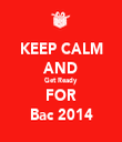 KEEP CALM AND Get Ready FOR Bac 2014 - Personalised Tea Towel: Premium