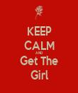 KEEP CALM AND Get The Girl - Personalised Tea Towel: Premium