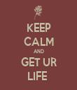 KEEP CALM AND GET UR LIFE  - Personalised Tea Towel: Premium