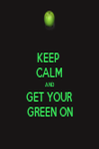 KEEP  CALM AND GET YOUR GREEN ON - Personalised Tea Towel: Premium