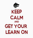 KEEP CALM AND GET YOUR  LEARN ON - Personalised Tea Towel: Premium