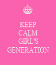 KEEP CALM AND GIRL'S GENERATION - Personalised Tea Towel: Premium