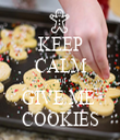 KEEP CALM and GIVE ME  COOKIES - Personalised Tea Towel: Premium