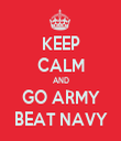 KEEP CALM AND GO ARMY BEAT NAVY - Personalised Tea Towel: Premium