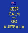 KEEP CALM AND GO AUSTRALIA - Personalised Tea Towel: Premium
