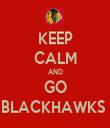 KEEP CALM AND GO BLACKHAWKS  - Personalised Tea Towel: Premium