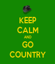 KEEP CALM AND GO COUNTRY - Personalised Tea Towel: Premium