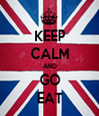 KEEP CALM AND GO EAT - Personalised Tea Towel: Premium