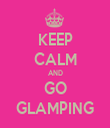 KEEP CALM AND GO GLAMPING - Personalised Tea Towel: Premium