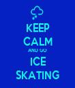 KEEP CALM AND GO ICE SKATING - Personalised Tea Towel: Premium