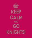 KEEP CALM AND GO KNIGHTS! - Personalised Tea Towel: Premium