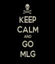 KEEP CALM AND GO MLG - Personalised Tea Towel: Premium