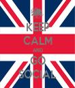 KEEP CALM AND GO SOCIAL - Personalised Tea Towel: Premium