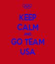 KEEP CALM AND GO TEAM USA - Personalised Tea Towel: Premium