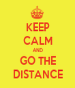 KEEP CALM AND GO THE DISTANCE - Personalised Tea Towel: Premium