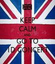 KEEP CALM AND GO TO 1D CONCERT - Personalised Tea Towel: Premium