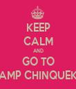 KEEP CALM AND GO TO CAMP CHINQUEKA - Personalised Tea Towel: Premium