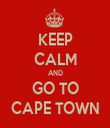 KEEP CALM AND GO TO CAPE TOWN - Personalised Tea Towel: Premium