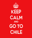 KEEP CALM AND GO TO CHILE - Personalised Tea Towel: Premium