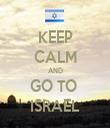 KEEP CALM AND GO TO  ISRAEL - Personalised Tea Towel: Premium
