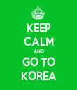 KEEP CALM AND GO TO KOREA - Personalised Tea Towel: Premium