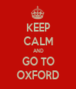 KEEP CALM AND GO TO OXFORD - Personalised Tea Towel: Premium