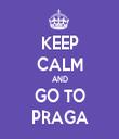 KEEP CALM AND GO TO PRAGA - Personalised Tea Towel: Premium