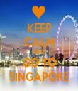 KEEP CALM AND GO TO SINGAPORE - Personalised Tea Towel: Premium