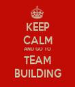 KEEP CALM AND GO TO TEAM BUILDING - Personalised Tea Towel: Premium