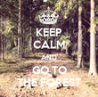 KEEP CALM AND GO TO THE FOREST - Personalised Tea Towel: Premium