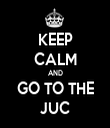 KEEP CALM AND GO TO THE JUC - Personalised Tea Towel: Premium