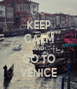 KEEP CALM AND GO TO VENICE - Personalised Tea Towel: Premium
