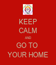 KEEP CALM AND GO TO  YOUR HOME - Personalised Tea Towel: Premium
