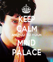 KEEP CALM AND GO TO YOUR MIND PALACE - Personalised Tea Towel: Premium