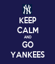 KEEP CALM AND GO YANKEES - Personalised Tea Towel: Premium