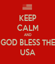 KEEP CALM AND GOD BLESS THE USA - Personalised Tea Towel: Premium